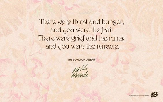 Image result for pablo neruda quotes