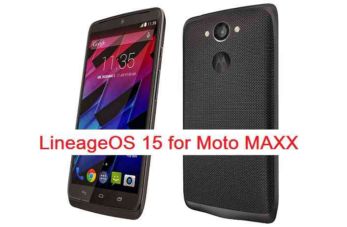 Download and install Android Oreo on Moto Maxx based on LineageOS 15