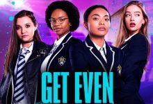Photo of Get Even: Cast, Release Date, Plot, Episodes, Trailer!