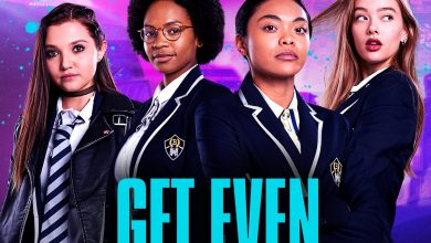 Photo of Get Even: Cast, Release Date, Plot, Episodes, Trailer!