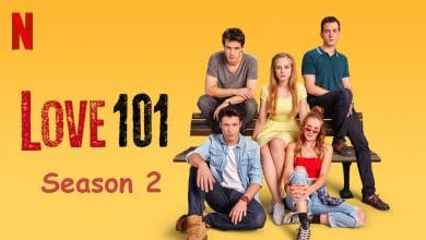 Photo of Netflix's Original Turkish series, Love 101 Season 2 got renewed soon after Season 1's launch. Here's all you should know!!